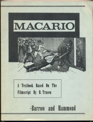 Macario: A textbook based on a filmscript by B. Traven. Leo L. Barrow, Robert M. Hammond