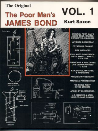 The Original Poor Man's James Bond Volume 1. Kurt Saxon