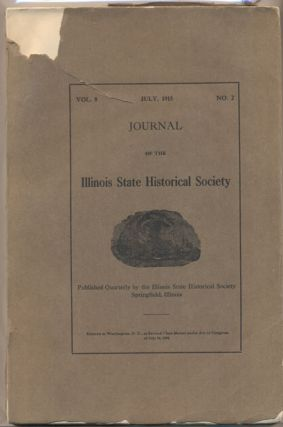 Journal of the Illinois State Historical Society Volume 8, Number 2, July 1915
