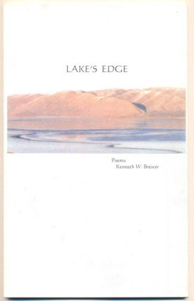Lake's Edge: Poems. Kenneth W. Brewer