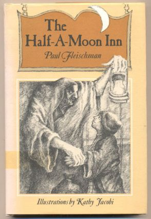 The Half-A-Moon Inn. Paul Fleischman