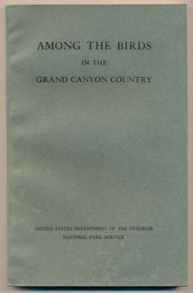 Among the Birds in the Grand Canyon Country. Florence Merriam Bailey