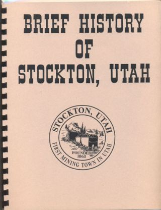 Brief History of Stockton, Utah