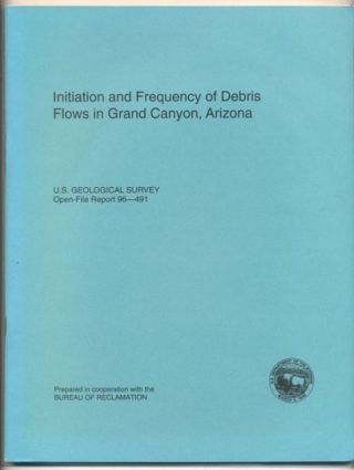 Initiation and Frequency of Debris Flows in Grand Canyon, Arizona (U.S. Geological Survey...