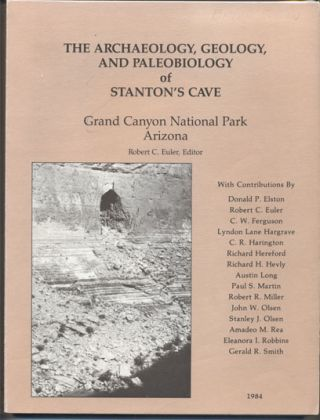 The Archaeology, Geology, and Paleobiology of Stanton's Cave, Grand Canyon National Park,...