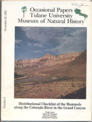 Distributional Checklist of the Mammals along the Colorado River in the Grand Canyon (Occasional...