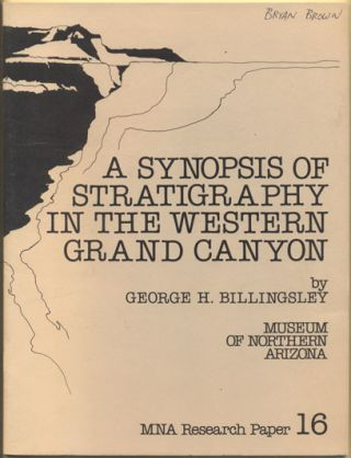 A Synopsis of Stratigraphy in the Western Grand Canyon. George H. Billingsley