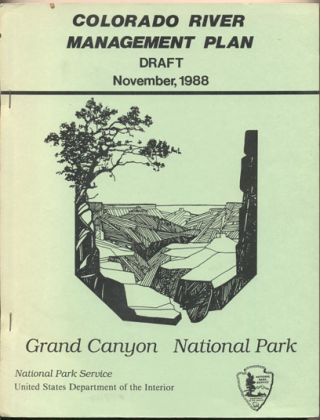 Colorado River Management Plan Draft, November, 1988: Grand Canyon National Park
