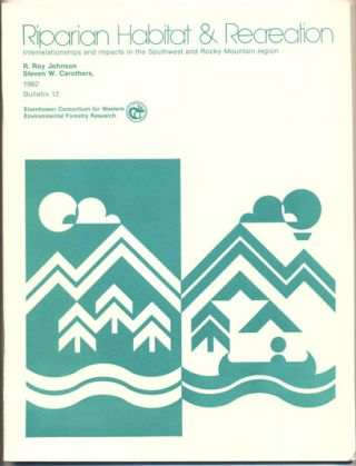 Riparian Habitats and Recreation: Interrelationships and Impacts in the Southwest and Rocky...