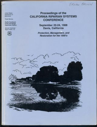 Proceedings of the California Riparian Systems Conference September 22-24, 1988, Davis,...
