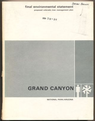 Final Environmental Statement Proposed Colorado River Management Plan Grand Canyon National Park...