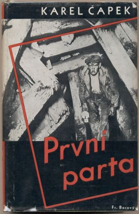 Prvni Parta [The First Rescue Party]. Karel Capek