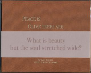 Peace Is, Olive Trees Are. Edward Riddell, Terry Tempest Williams