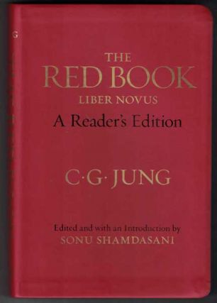 The Red Book: Liber Novus; A Reader's Edition. C. G. Jung