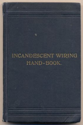 Incandescent Wiring Hand-Book. F. B. Badt