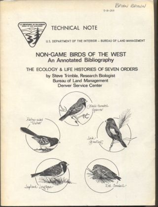 Non-Game Birds of the West: An Annotated Bibliography- The Ecology and Life Histories of Seven...