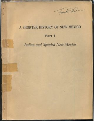 A Shorter History of New Mexico Part 1 and Part II (2 volumes). Charles F. Coan