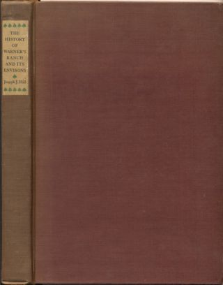 History of Warner's Ranch and Its Environs. Joseph J. Hill, Herbert E. Bolton, Preface