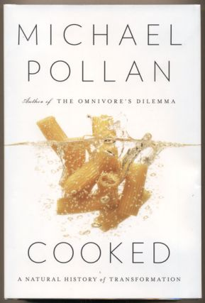 Cooked: A Natural History of Transformation. Michael Pollan