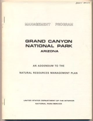 Management Program- An Addendum to the Natural Resources Management Plan for Grand Canyon...