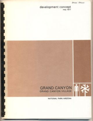 Grand Canyon, Grand Canyon Village, National Park, Arizona, Development Concept, May 1977