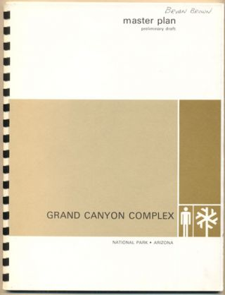 Grand Canyon National Park Master Plan (Grand Canyon Complex, National Park, Arizona Master Plan...
