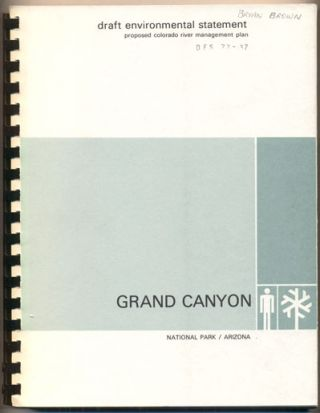 Draft Environmental Statement Proposed Colorado River Management Plan, Grand Canyon National...