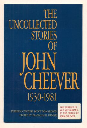 The Uncollected Stories of John Cheever. John Cheever, Franklin H. Dennis