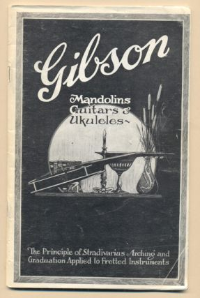 Gibson Mandolins, Guitars and Ukuleles- Catalog P