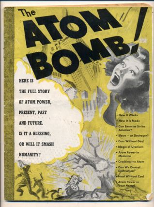The Atom Bomb: A Study of Atom Power. Bernard Jablow, Robert De Mexico