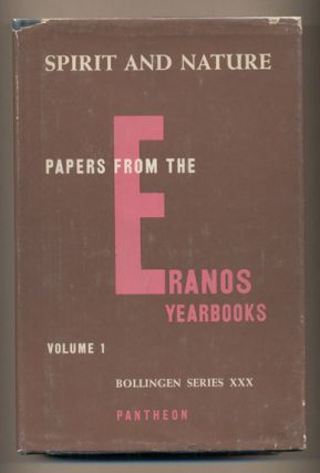 Spirit and Nature: Papers from the Reanos Yearbooks. Joseph Campbell