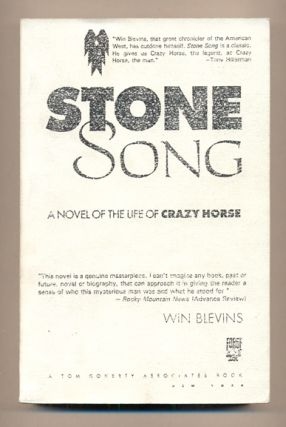 Stone Song: A Novel of Crazy Horse. Win Blevins
