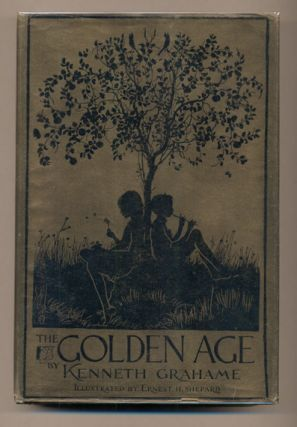 The Golden Age. Kenneth Grahame