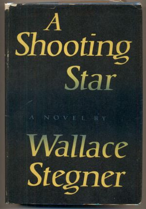 Shooting Star. Wallace Stegner