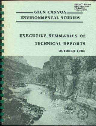 Glen Canyon Environmental Studies: Executive Summaries of Technical Reports November 1988