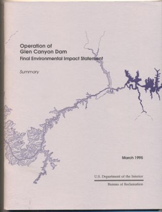 Operation of Glen Canyon Dam Final Environmental Impact Statement Summary, March 1995