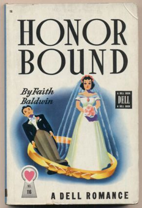 Honor Bound. Faith Baldwin