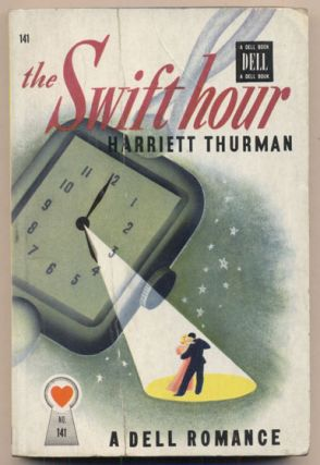 The Swift Hour. Harriett Thurman