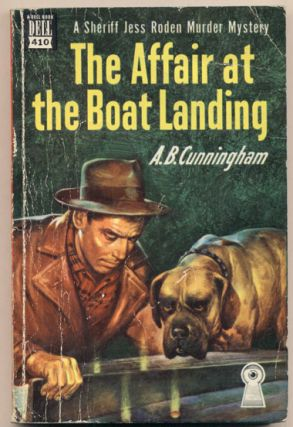 The Affair at the Boat Landing. A. B. Cunningham.