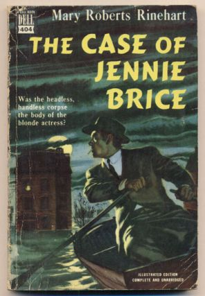 The Case of Jennie Brice. Mary Roberts Rinehart