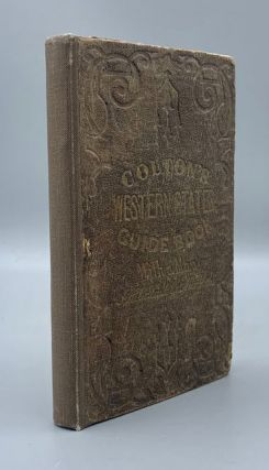 Colton's Traveler and Tourist's Guide-Book Through the Western States and Territories. J. H. Colton