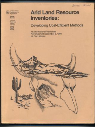 Arid Land Resource Inventories: Developing Cost-Effecient Methods / Inventarios De Recursos De...