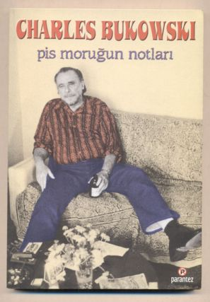 Pis Morugun Notlari (Notes of a Dirty Old Man). Charles Bukowski, Avi Pardo