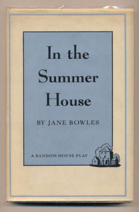 In the Summer House. Jane Bowles