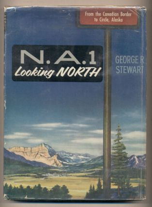 N. A. 1. The North-South Continental Highway Looking North, Looking South (2 volumes). George R....