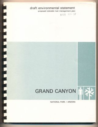 Draft Environmental Statement: Proposed Colorado River Management Plan, Grand Canyon National...