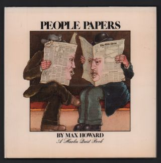 People Papers (A Harlin Quist Book). Max Howard