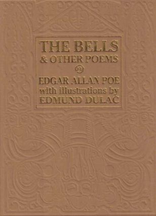 The Bells and other Poems. Edgar Allan Poe, Edmund Dulac