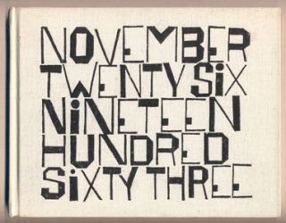 November Twenty Six Nineteen Hundred Sixty Three. Wendell Berry