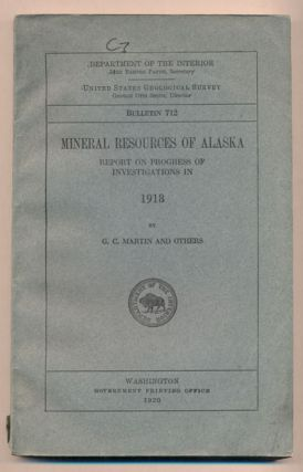 Mineral Resources of Alaska: Report on Progress of Investigations in 1918 (Department of the...